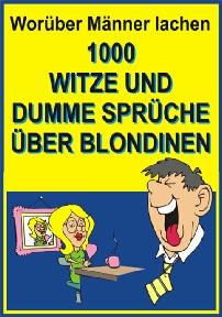 1000 witze und dumme spr che ber blondinen. Black Bedroom Furniture Sets. Home Design Ideas